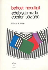 Edebiyatımızda Eserler Sözlüğü - Librerie.coop