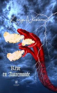 Rêve en Autremonde - Librerie.coop