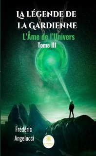 La légende de la Gardienne - Tome 3 - Librerie.coop