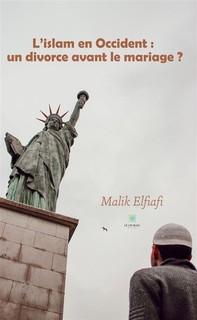L'islam en Occident : un divorce avant le mariage ? - Librerie.coop