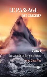 Le passage des origines - Tome 1 - Librerie.coop