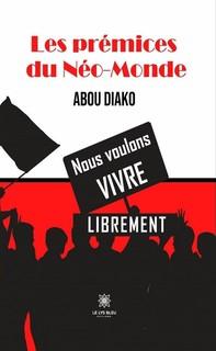 Les prémices du Néo-Monde - Librerie.coop