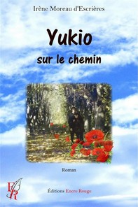 Yukio, sur le chemin - Librerie.coop