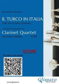 Il Turco in Italia (overture) Clarinet Quartet - Score & Parts - Librerie.coop
