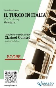 Il Turco in Italia (overture) Clarinet Quintet - Score & Parts - Librerie.coop
