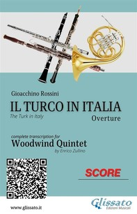 Il Turco in Italia (overture) Woodwind Quintet - Score & Parts - Librerie.coop