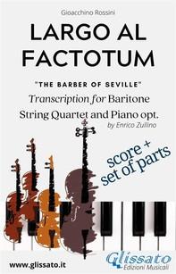 Largo al factotum - Voice, Strings and Piano opt. (score & parts) - Librerie.coop