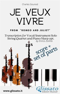 Je veux vivre - Solo, Strings and optional Harp or Piano (score & parts) - Librerie.coop