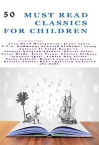 50 Must Read Classics for Children - Librerie.coop