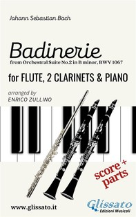 """""""Badinerie"""" for Flute, 2 Clarinets and Piano (score & parts) - Librerie.coop"""