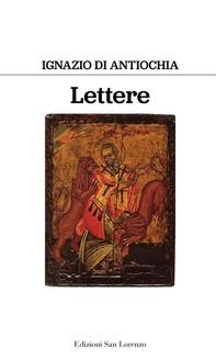 Lettere di sant ignazio di antiochia - Librerie.coop