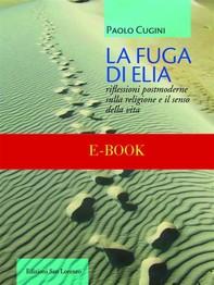 La fuga di Elia - Librerie.coop