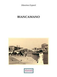 Biancamano - Librerie.coop