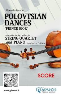 Polovtsian Dances - String Quartet and Piano (score) - Librerie.coop