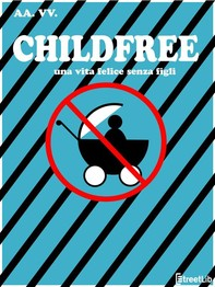 Childfree - Librerie.coop