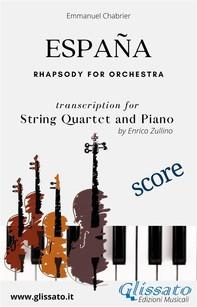España - String Quartet and Piano (score) - Librerie.coop