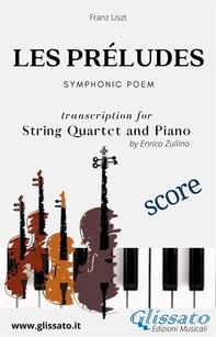 Les préludes - String Quartet and Piano (score) - Librerie.coop