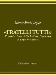 Matteo Maria Zuppi presentazione Fratelli Tutti - Librerie.coop