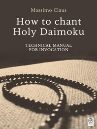 How to chant Holy Daimoku - Librerie.coop