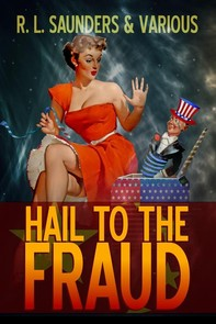 Hail to the Fraud - Librerie.coop