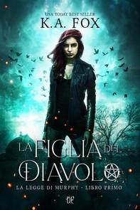 La Figlia del Diavolo (La Legge di Murphy - Libro I) - Librerie.coop