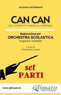 Can Can - Orchestra Scolastica (set parti) - Librerie.coop