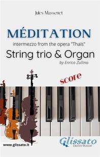Méditation (Thaïs) - String trio & Organ (score) - Librerie.coop