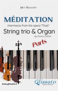 Méditation (Thaïs) - String trio & Organ (parts) - Librerie.coop