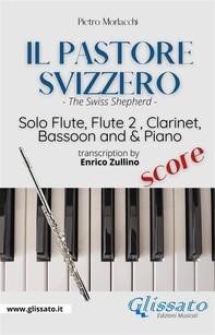 Il Pastore Svizzero - Solo Flute, Woodwinds and Piano (score) - Librerie.coop