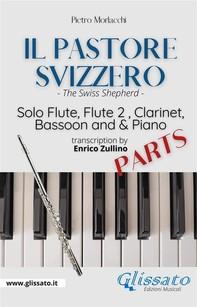 Il Pastore Svizzero - Solo Flute, Woodwinds and Piano (set of parts) - Librerie.coop