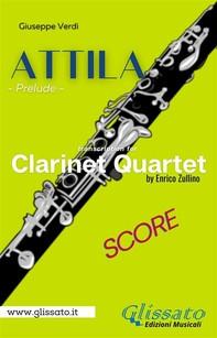 Attila (prelude) Clarinet quartet score - Librerie.coop