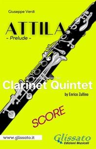 Attila (prelude) Clarinet quintet - score - Librerie.coop
