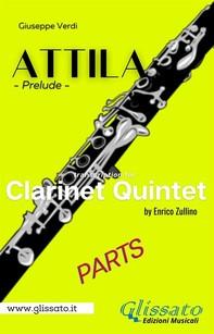 Attila (prelude) Clarinet quintet/ensemble - set of parts - Librerie.coop