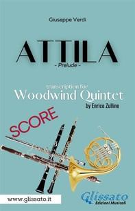 Attila (prelude) Woodwind quintet - score - Librerie.coop