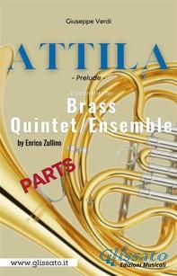 Attila (prelude) Brass quintet - parts - Librerie.coop