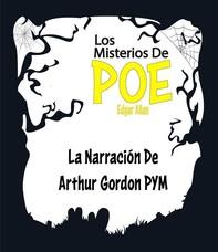 La Narración De Arthur Gordon Pym - (Anotado) - Librerie.coop