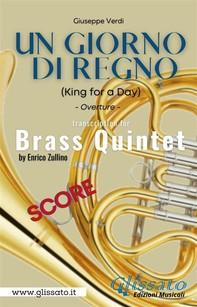 Un giorno di regno - Brass Quintet (Score) - Librerie.coop