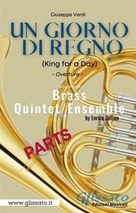 Un giorno di regno - Brass Quintet/Ensemble (Parts) - Librerie.coop