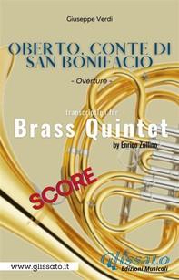 Oberto, Conte di San Bonifacio - Brass Quintet (score) - Librerie.coop