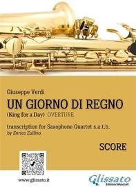 Un giorno di regno - Saxophone Quartet (Score) - Librerie.coop