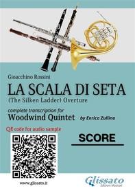 La Scala di Seta - Woodwind Quintet (score) - Librerie.coop