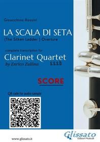 La Scala di Seta - Clarinet Quartet (score) - Librerie.coop