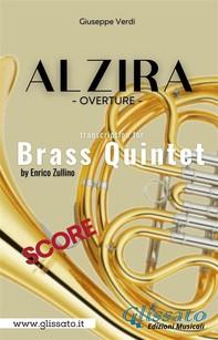 Alzira - Brass Quintet (score) - Librerie.coop