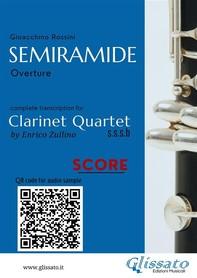 Semiramide - Clarinet Quartet (score) - Librerie.coop