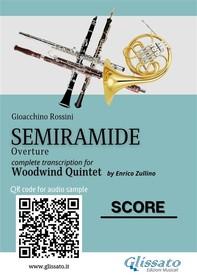 Semiramide - Woodwind Quintet (score) - Librerie.coop