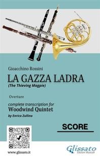 La Gazza Ladra - Woodwind Quintet (score) - Librerie.coop