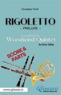Rigoletto (prelude) Woodwind Quintet  (score & parts) - Librerie.coop