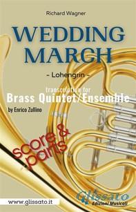 Wedding March (Wagner) - Brass Quintet/Ensemble (score & parts) - Librerie.coop