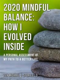 2020 Mindful Balance: How I Evolved Inside - Librerie.coop