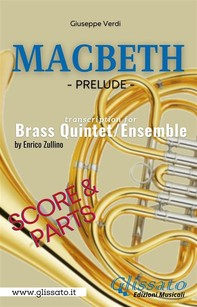 """Macbeth"" prelude - Brass Quintet/Ensemble (parts & score) - Librerie.coop"